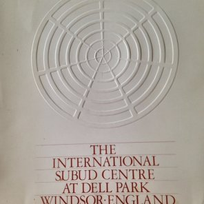 Before Renaming - Known as the International Subud Centre at Dell Park
