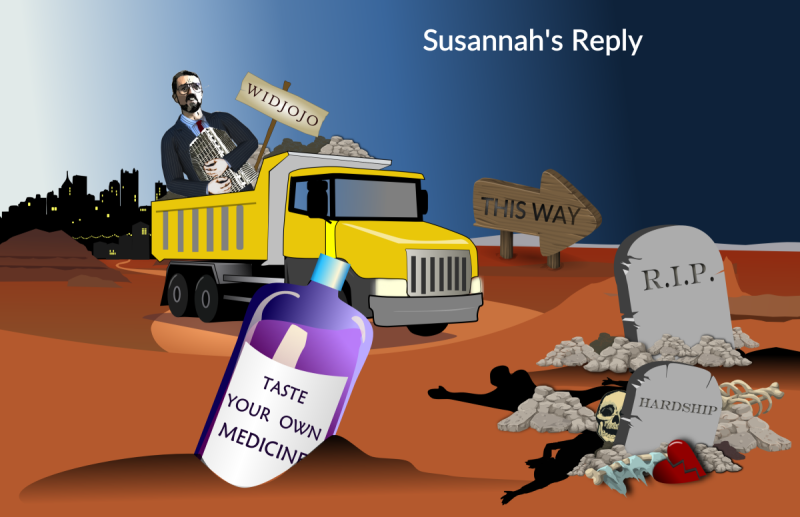 Sharif Horthy cartoon 3 - He is seen being seen taken by a dumper truck, along with his Widjojo, to the desert, towards death and hardship, whilst a bottle in the foreground is shown, labelled 'Taste your own Medicine.""